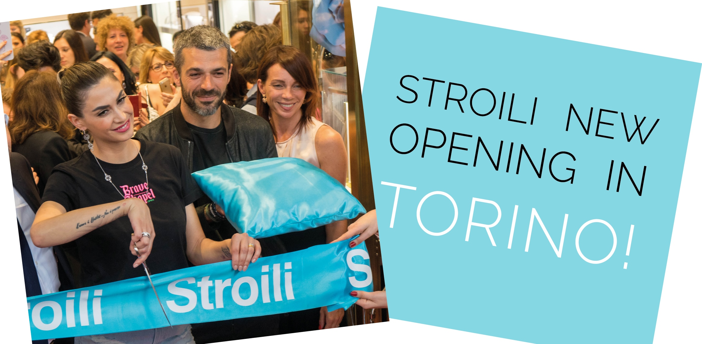 STROILI NEW OPENING IN… TORINO!